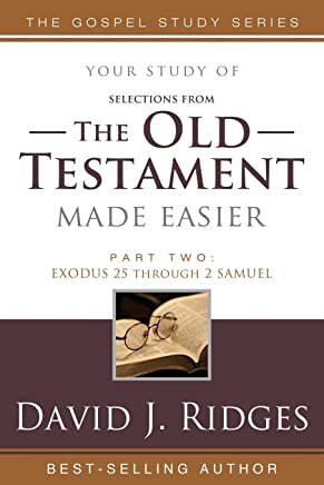(Selections from) The Old Testament Made Easier, Second Edition (Part 2)