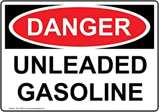 Danger Unleaded Gasoline OSHA Label Decal, 10x7 in. Vinyl for Fuel, Made in USA by ComplianceSigns