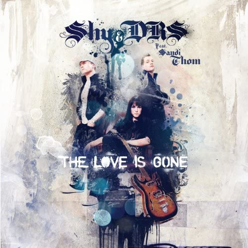 Shy & DRS feat. Sandi Thom
