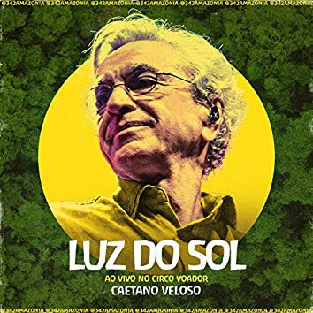 Luz do Sol (342 Amazônia ao Vivo no Circo Voador)