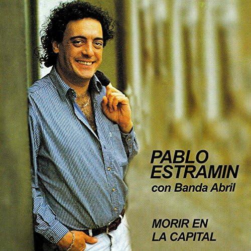Pablo Estramín feat. Banda Abril