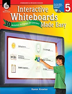 Interactive Whiteboards Made Easy (ActivInspire Software) (Interactive Whiteboard Activities)