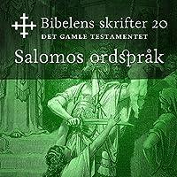 Salomos ordspråk (Bibel2011 – Bibelens skrifter 20 – Det Gamle Testamentet)'s image