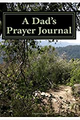 A Dad's Prayer Journal Paperback