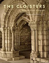 The Cloisters: Medieval Art and Architecture (Metropolitan Museum of Art Series)