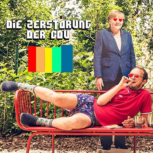 Danke, Merkel (Die Zerstörung der CDU)
