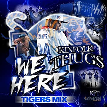 We Here (Tigers Mix)