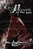 The Passion of the Pen (Vol. 1)