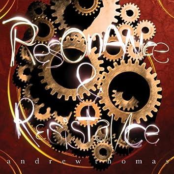 Resonance & Resistance
