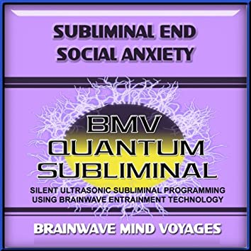 Subliminal Social Anxiety