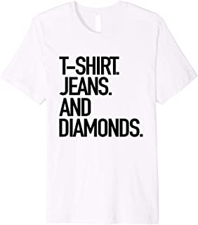 t shirt jeans and diamonds shirt