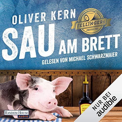 Sau am Brett     Fellinger 2              Autor:                                                                                                                                 Oliver Kern                               Sprecher:                                                                                                                                 Michael Schwarzmaier                      Spieldauer: 8 Std. und 5 Min.     99 Bewertungen     Gesamt 4,5