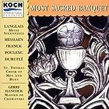 Most Sacred Banquet - St.Thomas Choir of Men & Boys