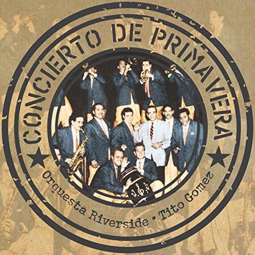 Orquesta Riverside, Tito Gómez