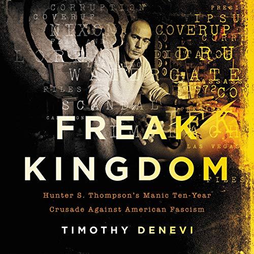 Freak Kingdom Audiobook By Timothy Denevi cover art