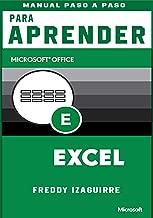 libros Paso a Paso Para Aprender  Microsoft Excel: Si eres nuevo en el uso del programa Excel, con este manual de Excel para principiantes podrás aprender ... herramienta  desde cero. (Spanish Edition)