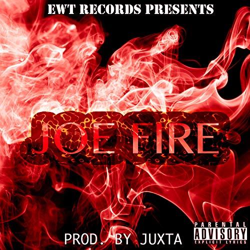 Joe Fire [Explicit]