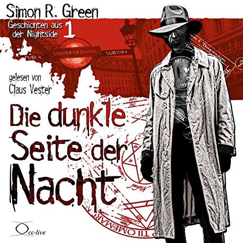 Die dunkle Seite der Nacht (Geschichten aus der Nightside 1) audiobook cover art
