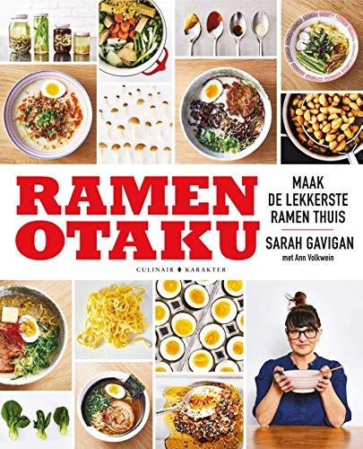Ramen Otaku: Maak de lekkerste noodlesoep thuis.