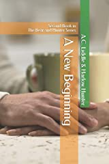 A New Beginning: Second Book in the Bear and Hunter Series Paperback