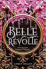 Belle Révolte Kindle Edition