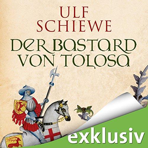 Der Bastard von Tolosa audiobook cover art