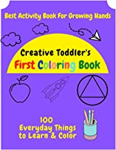 Creative toddler's first coloring Book ages 3-8 - Fun with fruits, vegetables & alot of everyday things: Best activity boo...