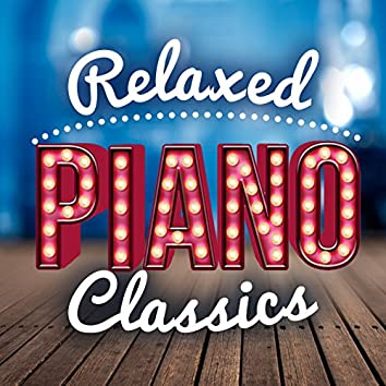 Relaxed Piano Classics