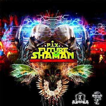 Future Shaman