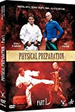 Physical Preparation for Martial Arts Vol.1