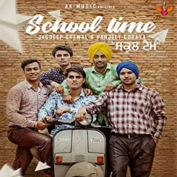 School Time (feat. Ranjeet Goraya)