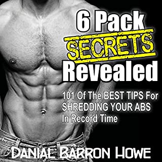 Couverture de 101 Six Pack Abs Secrets - 101 of the Best Tips for Shredding Your Abs in Record Time