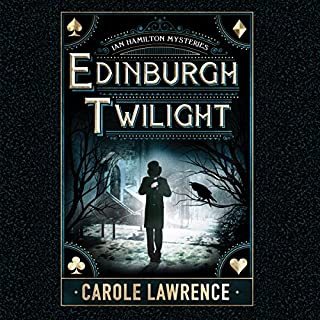 Edinburgh Twilight     Ian Hamilton Mysteries, Book 1              By:                                                                                                                                 Carole Lawrence                               Narrated by:                                                                                                                                 Napoleon Ryan                      Length: 11 hrs and 43 mins     15 ratings     Overall 4.3