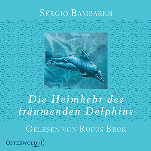 Die Heimkehr des träumenden Delphins Titelbild