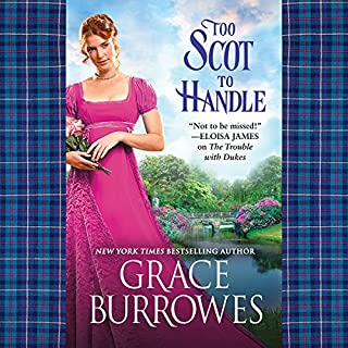 Too Scot to Handle                   By:                                                                                                                                 Grace Burrowes                               Narrated by:                                                                                                                                 James Langton                      Length: 9 hrs and 41 mins     2 ratings     Overall 3.0