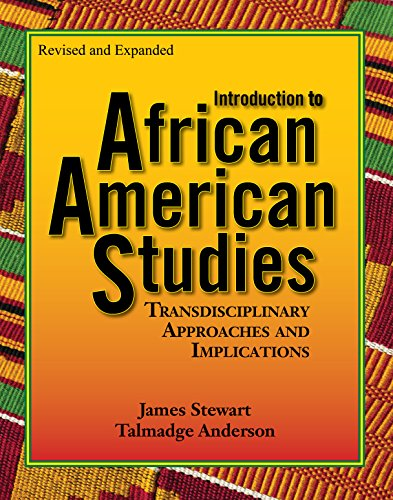 Compare Textbook Prices for Introduction to African American Studies Revised, Expanded and Illustrated Edition ISBN 9781580730396 by James Stewart,Talmadge Anderson