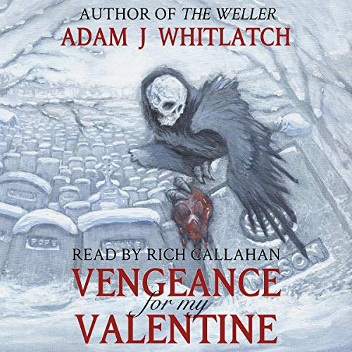 Vengeance for My Valentine (Five Seasons of Night) Audiobook By Adam J. Whitlatch cover art