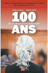 100 ANS - DU BONHEUR D'ETRE CENTENAIRE Paperback
