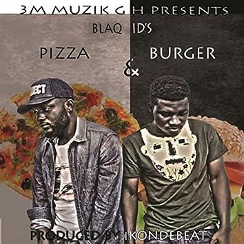 Pizza and Burgar
