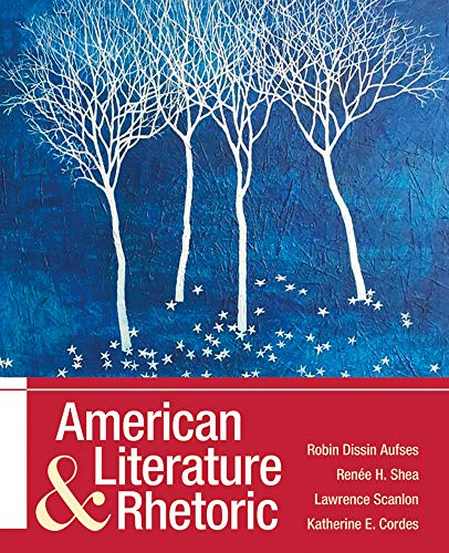 Compare Textbook Prices for American Literature and Rhetoric  ISBN 9781319248895 by Aufses, Robin Dissin,Shea, Renee H.,Cordes, Katherine E.,Scanlon, Lawrence
