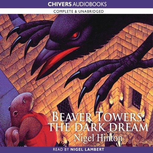 Beaver Towers: The Dark Dream cover art
