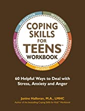Coping Skills for Teens Workbook: 60 Helpful Ways to Deal with Stress, Anxiety and Anger PDF