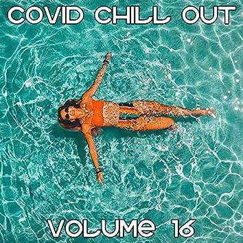 Covid Chill Out, Vol. 16