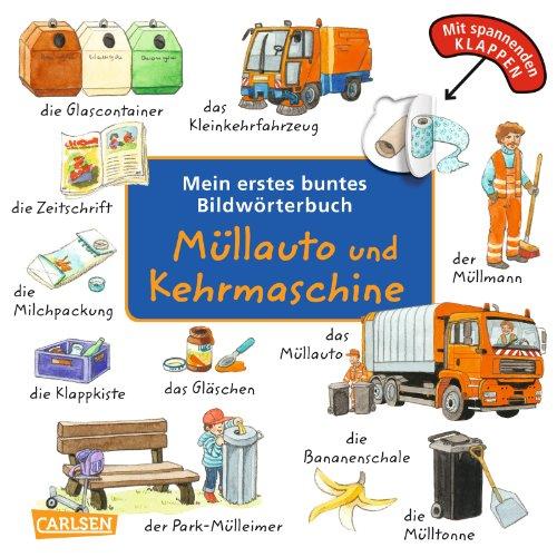 Mein erstes buntes Bildwörterbuch: Müllauto und Kehrmaschine