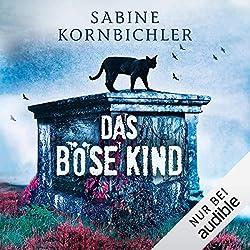 Sabine Kornbichler: Das böse Kind