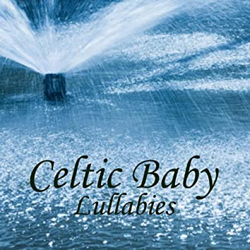 Celtic Baby - Lullabies - Baby Music
