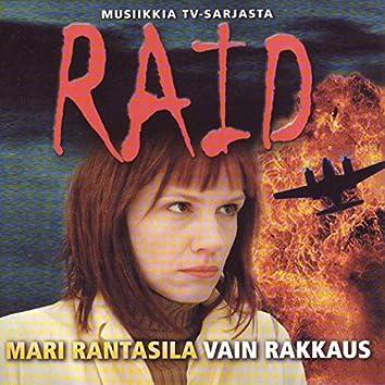 Musiikkia TV-sarjasta Raid