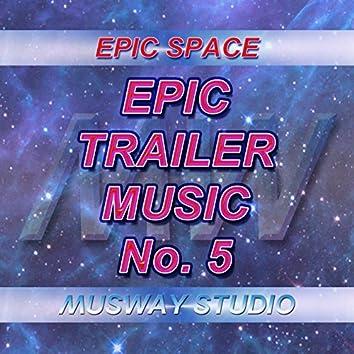 Epic Trailer Music - No.5