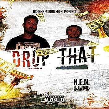 Drop That (feat. Fedigenie)