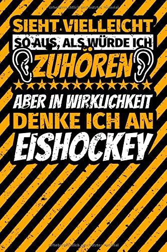 Notizbuch liniert: Sieht vielleicht so aus, als würde ich zuhören, aber in Wirklichkeit denke ich an Eishockey